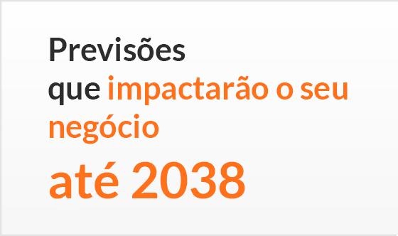 [e-book] Previsões que impactarão seu negócio até 2038